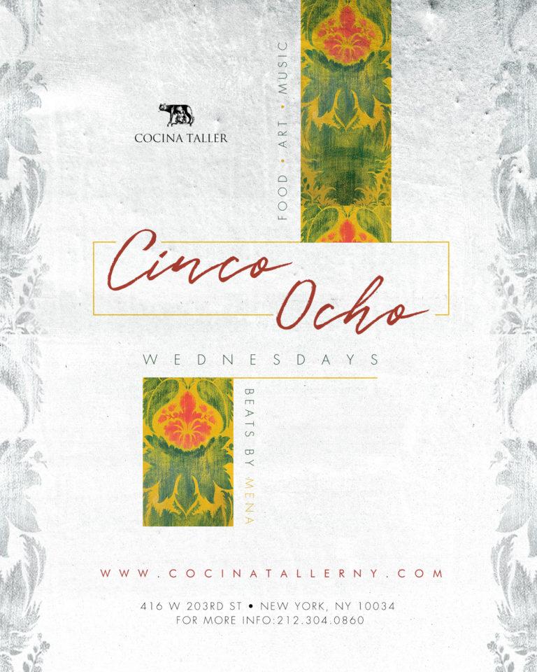 Cinco Ocho @Cocina Taller – Beats by Dj Mena